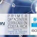 Primer Centro de Datos con Certificación ISO 27001 en Costa Rica